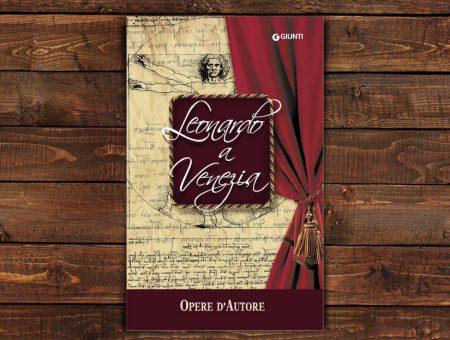 I Disegni di Leonardo <br>per Giunti Editore